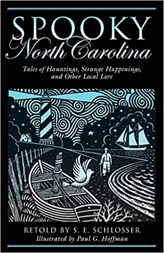 Spooky North Carolina by S.E. Schlosser